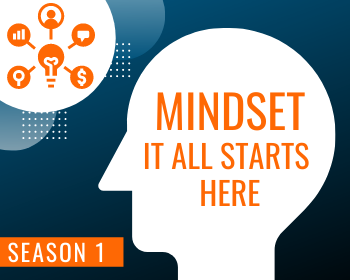 WTS Season 1: Mindset - It All Starts Here
