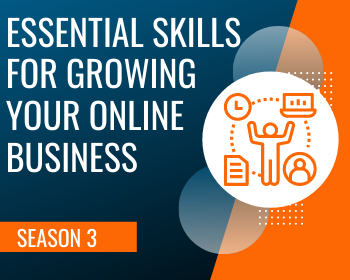 WTS Season 3: Essential Skills for Growing Your Online Business