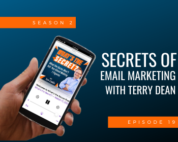 Secrets of Email Marketing with Terry Dean