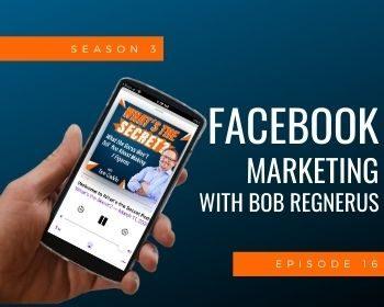 Facebook Marketing with Bob Regnerus