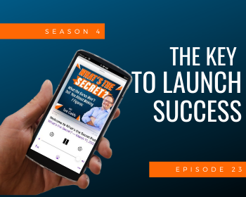 The Key to Launch Success
