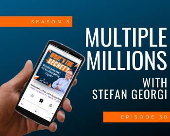 Multiple Millions with Stefan Georgi