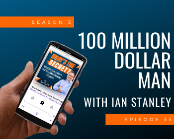 100 Million Dollar Man with Ian Stanley