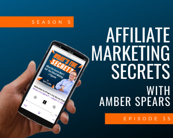 Amber Spears Affiliate Marketing Secrets