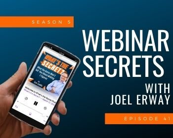 Webinar Secrets with Joel Erway