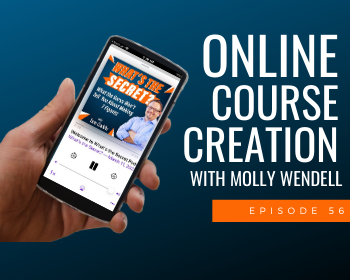 Online Course Creation with Molly Wendell