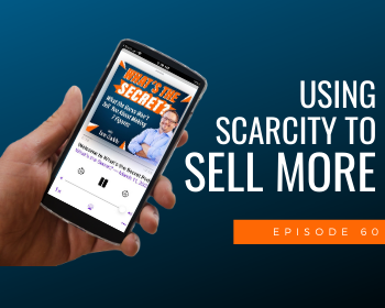 Using Scarcity to Sell More